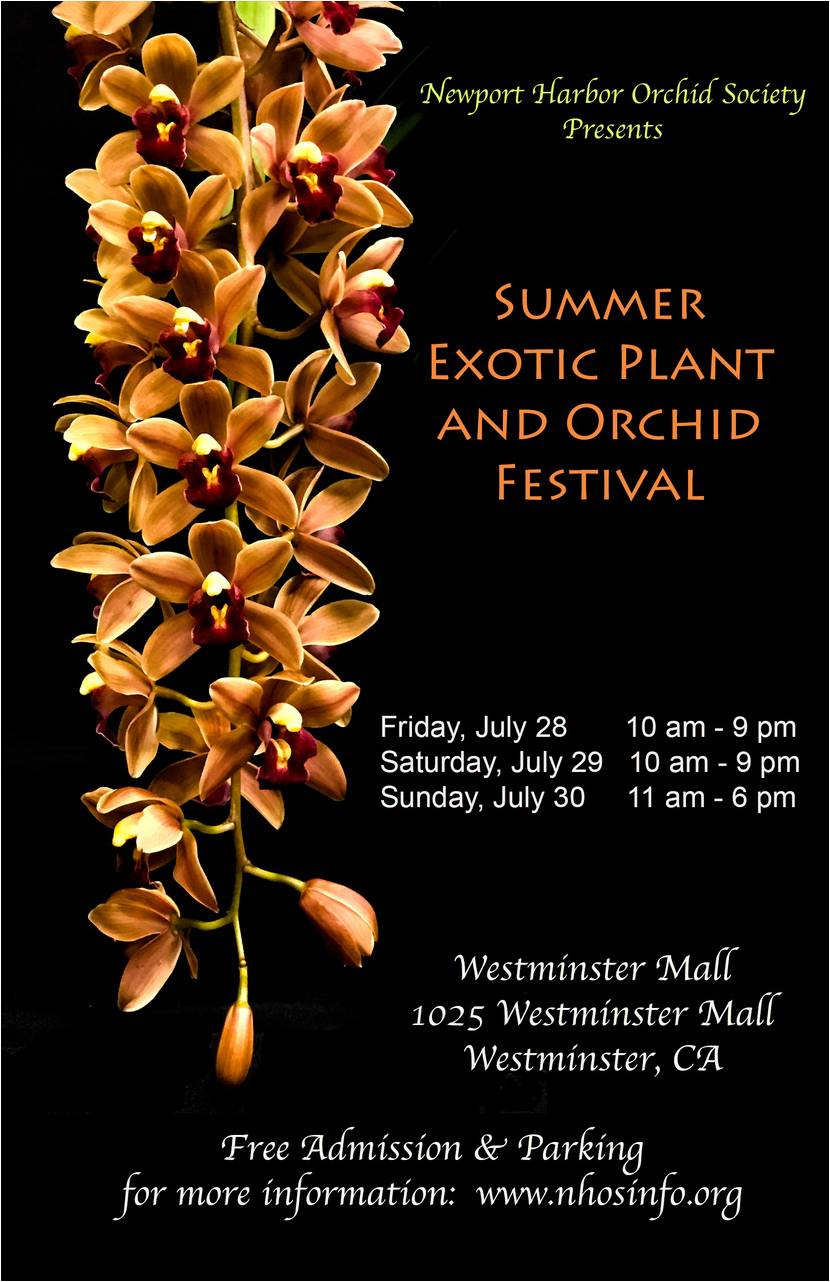 <b>Summer Exotic Plant<br /> and Orchid Festival 2017!<br />CA. Jul. 28-30<br />